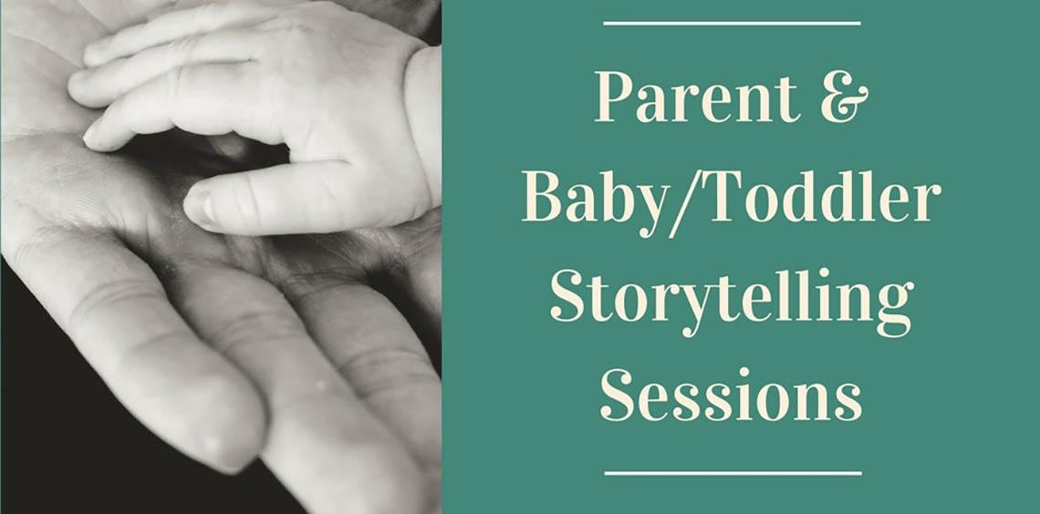 Parent & Baby/Toddler Storytelling Sessions